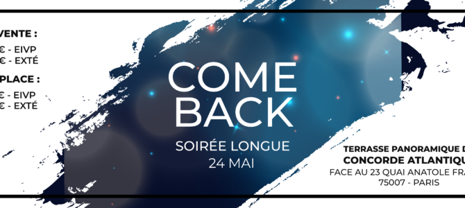 COME BACK Soirée Longue 24 Mai